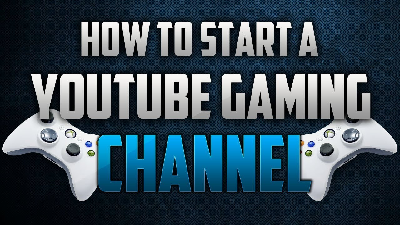 how to start a popular youtube channel