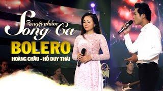 Song Ca Nhạc Vàng Hải Ngoại Hay Nhất Hiện Nay | Hoàng Châu ft Hồ Duy Thái