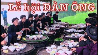 DTVN - LỄ HỘI CHỈ CÓ ĐÀN ÔNG : 99% người Việt chưa biết lễ hội này (Khu Già Gìa)