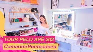 TOUR APÊ 202: Camarim/Penteadeira!!! | Nah Cardoso