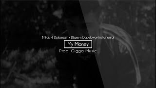 $HIRAK - MY MONEY FEAT. BOKOESAM x BIZZEY x DOPEBWOY Instrumental (Prod. GiggaMusic)