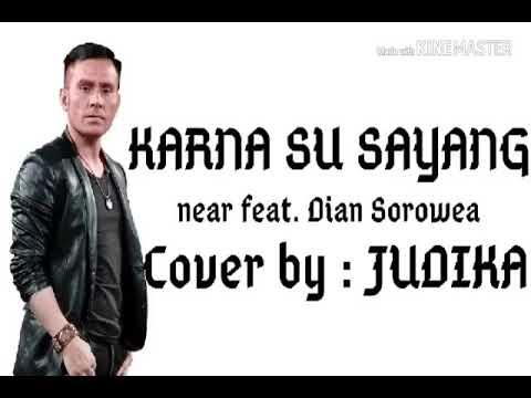 KEREN PARAH!!! JUDIKA - KARNA SU SAYANG (COVER)