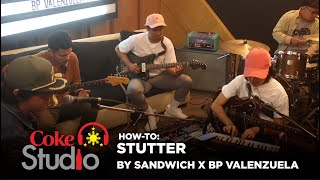"Coke Studio PH: How to Play ""Stutter"" by Sandwich and BP Valenzuela"