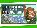 10 Discoveries Made in National Parks MP3