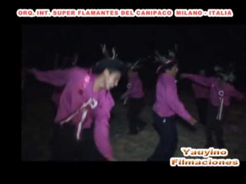 HIJOS RESIDENTES HUASICANCHA   PARTE1    SANTIAGO 2013   ORQ  FLAMANTES DEL CANIPACO