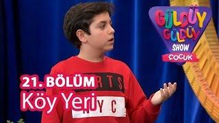 Güldüy Güldüy Show Çocuk 21. Bölüm; Köy Yeri Skeci