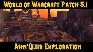 WOW - Ahn'Qiraj Exploration - Patch 5.1