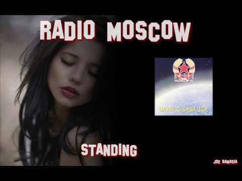 RADIO MOSCOW ♠ STANDING ♠