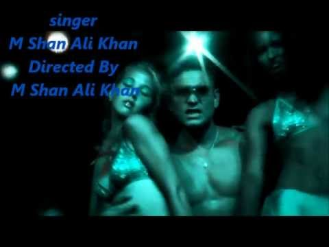 M Shan Ali Khan,very Sexy Song Video, Mast Mast I'm Sexy Guy video