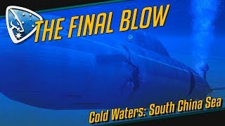Cold Waters: The Final Blow | Submarine Simulation