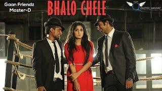 download lagu Gaan Friendz- Bhalo Chele Ft. Master-d gratis