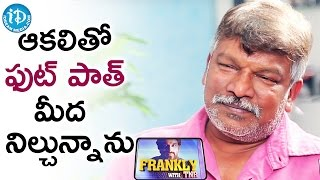 I Starved For Food - Krishna Vamsi || Frankly With TNR || Talking Movies with iDream