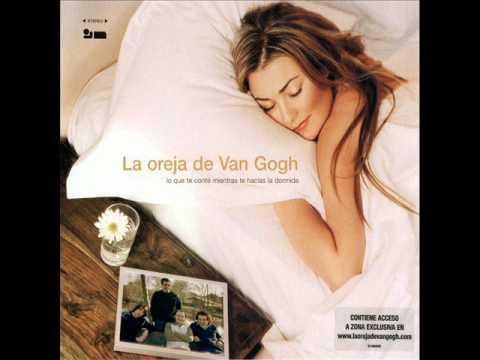 La Oreja De Van Gogh - Tъ y yo