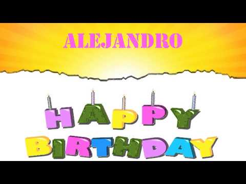 Alejandro   Wishes & Mensajes - Happy Birthday