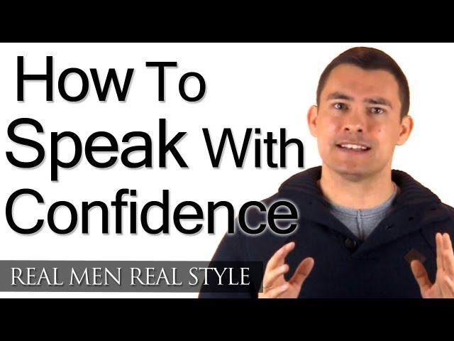 How To Speak With Confidence - Speaking With Class - How To Speak Well &amp; Confidently - Talking Tips