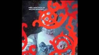 William Basinski - Melancholia (Full Album)