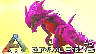 ARK: SURVIVAL EVOLVED: REAPER KING & YETI TAMING E45 !!! ( ARK EXTINCTION CORE MODDED )