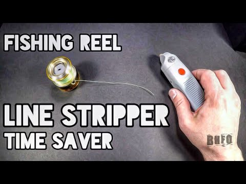 Fishing Reel Line Stripper Time Saver