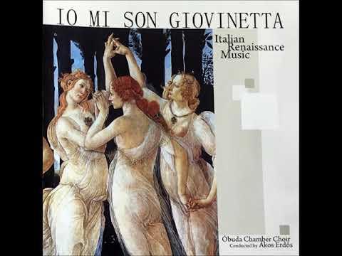 Io mi son giovinetta - Italian Renaisance Music