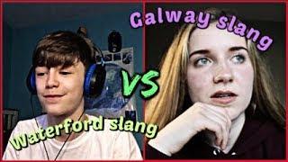 WATERFORD VS GALWAY SLANG!! Ft. Jaffaman