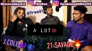 21 Savage - a lot ft. J. Cole (REACTION!!)