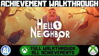 Hello Neighbor Full Game Walkthrough - All Achievements