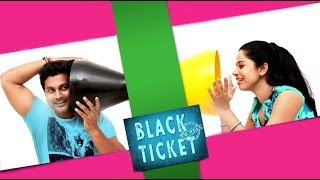Black Ticket - Black Ticket : Full Malayalam Movie 2013