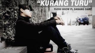 download lagu Kurang Turu   - Yudhi Show Ft Danang gratis
