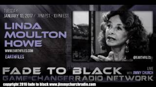 Ep. 587 FADE to BLACK Jimmy Church w/ Linda Moulton Howe : Earthfiles : LIVE