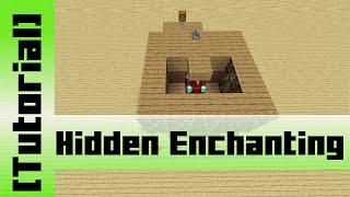 Hidden Enchantment Table [Tutorial]