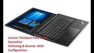 Lenovo Thinkpad E480 i3 7th Gen Unboxing and Review with Configuration
