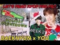 "LET'S READ KPOP FAN FIC! | (EXO) BAEKHYUN x YOU | ""12 Days of Miracles"" 
