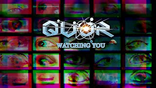 QUOR - Watching You