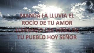Descargar Musica Cristiana Gratis DIOS MANDA LLUVIA, DERRAMA DE TU ESPÍRITU