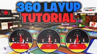 How To Do The 360 Layup In NBA 2K19! BEST Layup Package In NBA 2K19! 360 Layup Tutorial 2K19