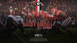 UGA Football: Ep. 7: Kirby Smart All Access vs Missouri 2017