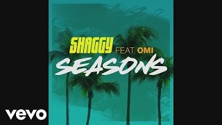 Shaggy - Seasons (Audio) ft. OMI
