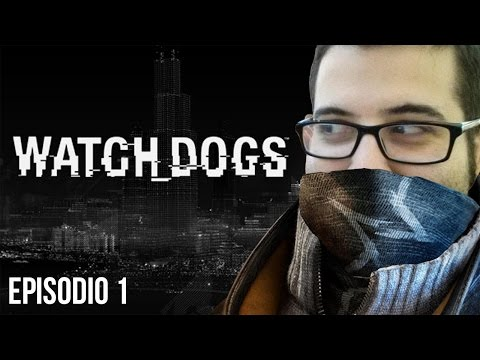WATCH DOGS - Episodio 1 - Venganza