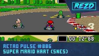 Retro Pulse #006 - Super Mario Kart (SNES)