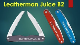 Leatherman Juice B2 when you just neet a basic knife