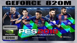 PES 2018 GAMEPLAY GEFORCE 820M 2GB