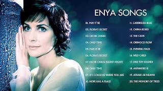 Enya Greatest Hits Full Album 2018 The Very Best Of Enya