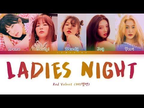 Red Velvet - Ladies Night (레드벨벳 - Ladies Night) [Color Coded Lyrics/Han/Rom/Eng/가사]