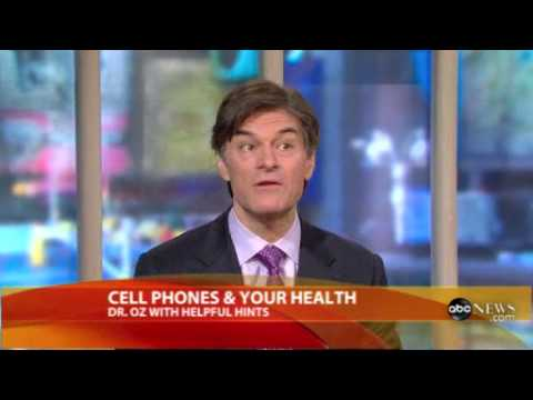 Dr. Oz on Cell Phones and Your Health
