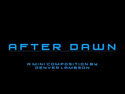 After Dawn - Denver Lambson