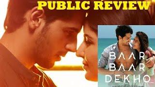 Baar Baar Dekho Full Movie PUBLIC REVIEW | Katrina Kaif, Sidharth Malhotra
