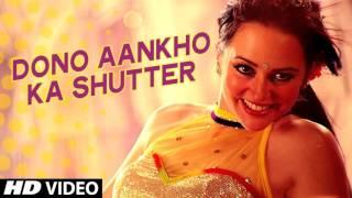 Dono Aankho Ka Shutter Video Song | Khel Toh Abb Shuru Hoga | New Item Song 2016 | T-Seriess
