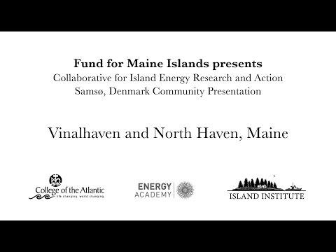 CIERA Visits Samsø: Vinalhaven Community Presentation