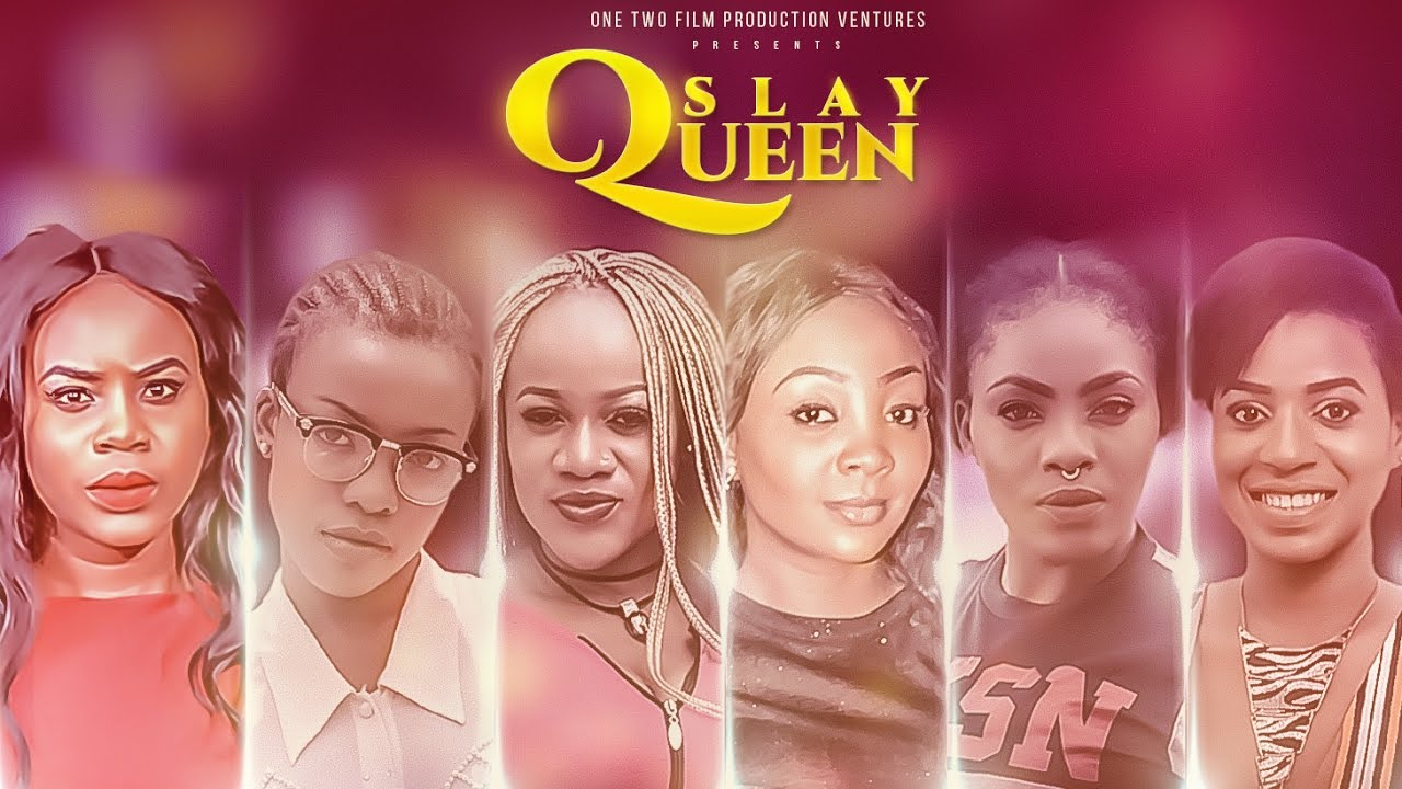 Slay Queens Nigerian Movie 2017 [The Drama Queens]