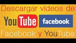 Como Descargar Videos De Facebook con Google Chrome